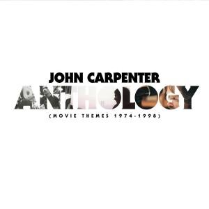 JOHN CARPENTER-ANTHOLOGY: MOVIE THEMES 1974-1998