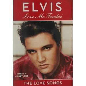 ELVIS PRESLEY-LOVE ME TENDER - THE LOVE SONGS