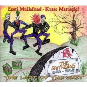 SHITHEADS-EESTI MULLAFOND: KUTSE MATUSELE!