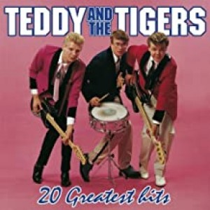 TEDDY & THE TIGERS-20 GREATEST HITS