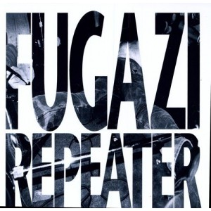 FUGAZI-REPEATER (REMASTERED)