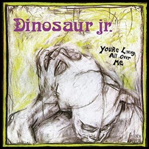 DINOSAUR JR-YOU´RE LIVING ALL OVER ME (LP)
