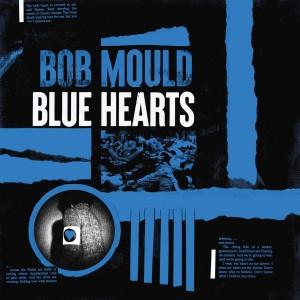 BOB MOULD-BLUE HEARTS