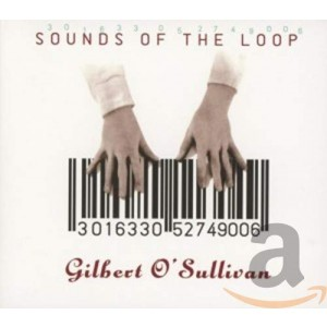 GILBERT O´SULLIVAN-SOUNDS OF THE LOOP
