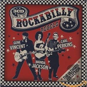 GENE VINCENT & WANDA JACKSON &-ROCKABILLY REBELS