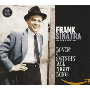 FRANK SINATRA-LOVIN´ & SWINGIN´ ALL NIGHT LO