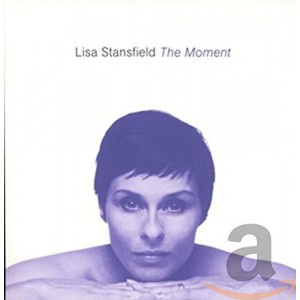LISA STANSFIELD-THE MOMENT