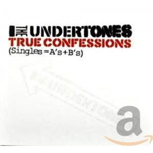 UNDERTONES-TRUE CONFESSIONS (SINGLES = A´