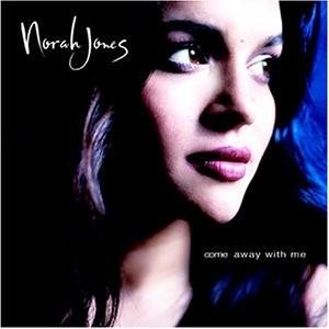 NORAH JONES-COME AWAY WITH ME 2001