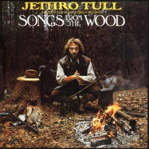 JETHRO TULL-SONGS FROM THE WOOD