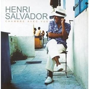 HENRI SALVADOR-CHAMBRE AVEC VUE