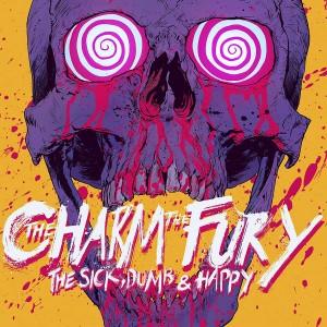 CHARM THE FURY-THE SICK,DUMB&HAPPY ( PICTURE VINYL)