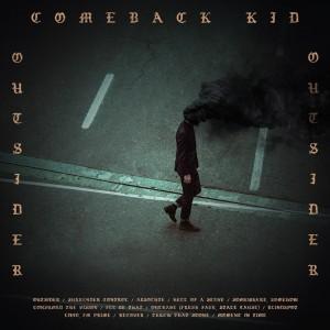COMEBACK KID-OUTSIDER