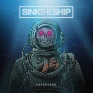 SINK THE SHIP-PERSEVERE