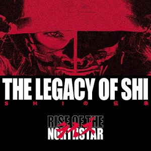 RISE OF THE NORTHSTAR-LEGACY OF SHI (COLOURED)