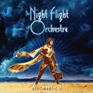 NIGHT FLIGHT ORCHESTRA-AEROMANTIC II