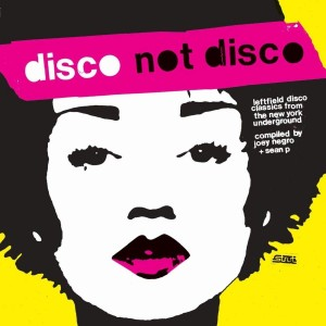 VARIOUS ARTISTS-DISCO NOT DISCO (ANNIVERSARY EDITION)