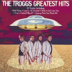 TROGGS-GREATEST HITS