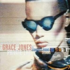 GRACE JONES-PRIVATE LIFE: THE COMPASS POINT SESSIONS
