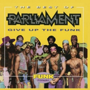 PARLIAMENT-BEST OF GIVE UP THE FUNK