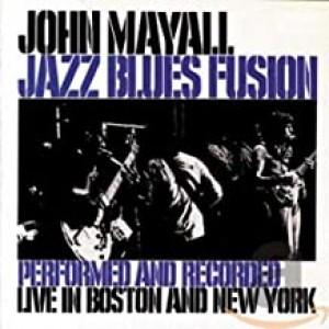 JOHN MAYALL-JAZZ BLUES FUSION