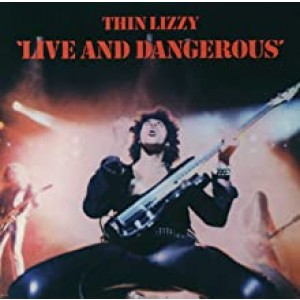 THIN LIZZY-LIVE AND DANGEROUS /R