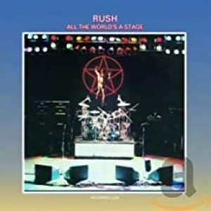 RUSH-ALL THE WORLD´S A STAGE