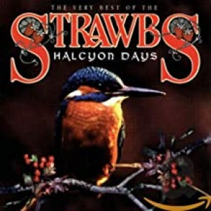 STRAWBS-HALCYON DAYS: VERY BEST OF