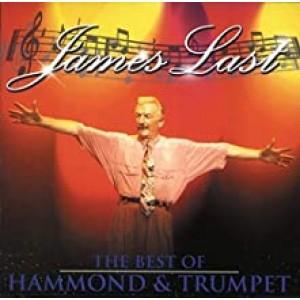 JAMES LAST-BEST OF HAMMOND & TRUMPET