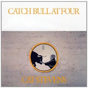 CAT STEVENS-CATCH THE BULL AT FOUR