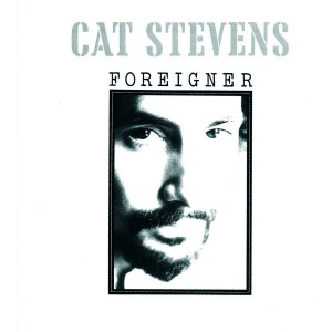 CAT STEVENS-FOREIGNER /R