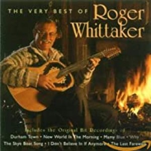 ROGER WHITTAKER-VERY BEST OF