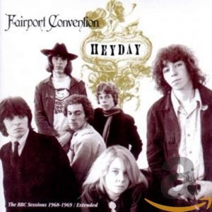 FAIRPORT CONVENTION-HEYDAY: BBC SESSIONS