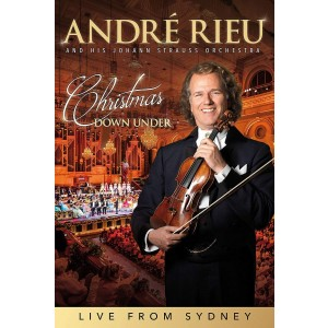 ANDRÉ RIEU, JOHANN STRAUSS ORCHESTRA-CHRISTMAS DOWN UNDER - LIVE FROM SYDNEY