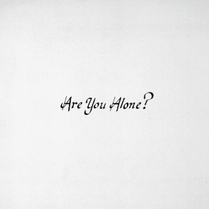 MAJICAL CLOUDZ-ARE YOU ALONE?