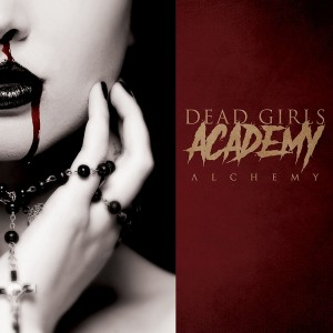 DEAD GIRLS ACADEMY-ALCHEMY LTD