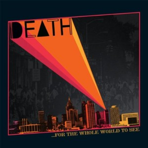 DEATH-FOR THE WHOLE WORLD TO SEE
