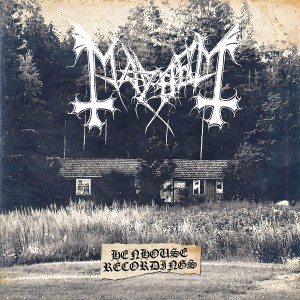 MAYHEM-HENHOUSE RECORDINGS