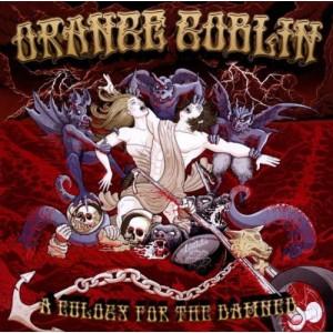 ORANGE GOBLIN-EULOGY FOR THE DAMNED, A