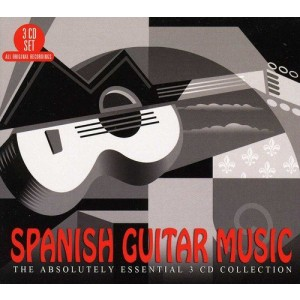 VARIOUS ARTISTS-SPANISH GUTAR MUSIC: THE ABSOLUTELY ESSENTIAL 3CD COLLECTION