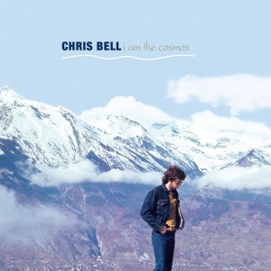 CHRIS BELL-I AM THE COSMOS