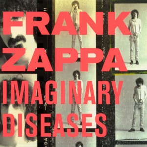 FRANK ZAPPA-IMAGINARY DISEASES