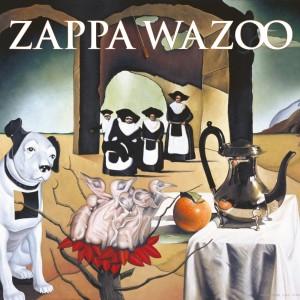 FRANK ZAPPA-WAZOO