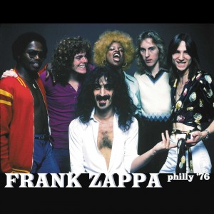 FRANK ZAPPA-PHILLY ´76
