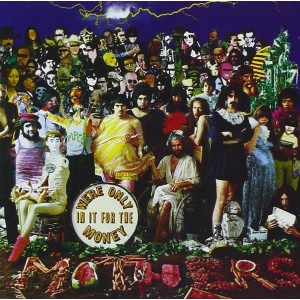 FRANK ZAPPA-WE´RE ONLY IN IT FOR THE MONEY
