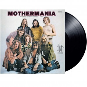 FRANK ZAPPA & THE MOTHERS OF INVENTION-MOTHERMANIA: THE BEST OF THE MOTHERS
