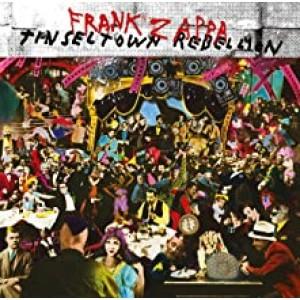 FRANK ZAPPA-TINSELTOWN REBELLION