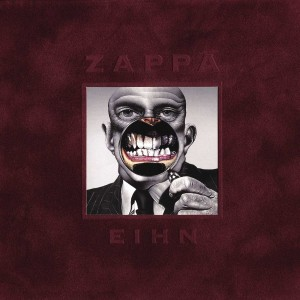 FRANK ZAPPA-EVERYTHING IS HEALING NICELY