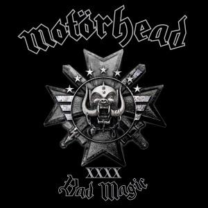 MOTÖRHEAD-BAD MAGIC