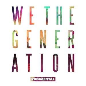 RUDIMENTAL-WE THE GENERATION